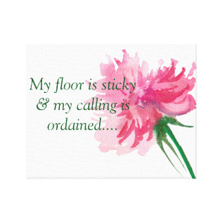 My floor is sticky... canvas print