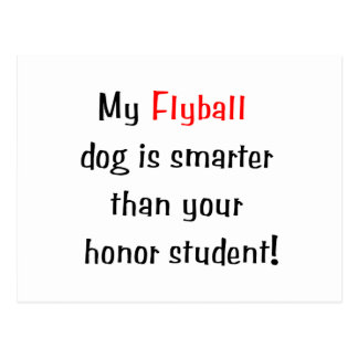My Flyball Dog is Smarter Postcards