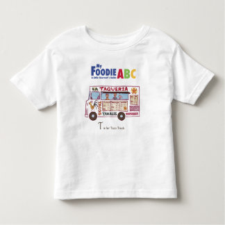 My Foodie ABC: 'T' is for Taco Truck Toddler T-Shirt