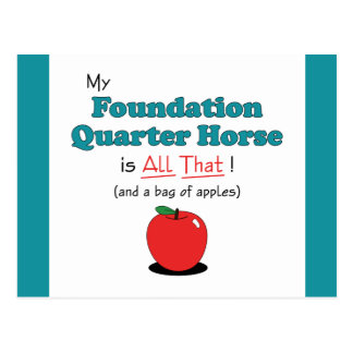 My Foundation Quarter Horse is All That! Postcard