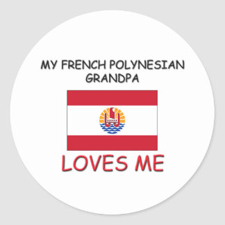 My French Polynesian Grandpa Loves Me Stickers