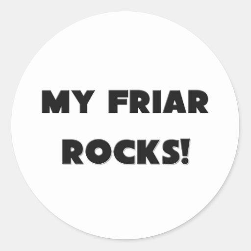 MY Friar ROCKS! Sticker