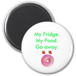 My Fridge My Food Go Away Shocked Face food Fridge Magnets