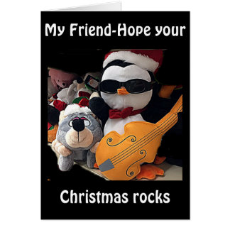 "MY FRIEND-H0PE Y0UR CHRITMAS ""R0CKS""-YOU ROCK GREETING CARD"