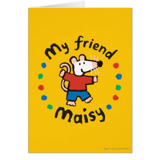 My Friend Maisy Colorful Circle Design Card