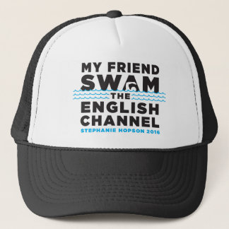MY FRIEND SWAM THE ENGLISH CHANNEL HAT