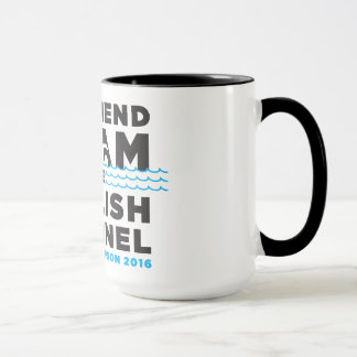 MY FRIEND SWAM THE ENGLISH CHANNEL - MUG