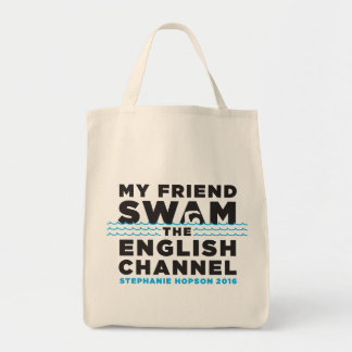 MY FRIEND SWAM THE ENGLISH CHANNEL - TOTE BAG
