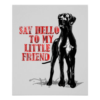 My Friend the Great Dane Poster