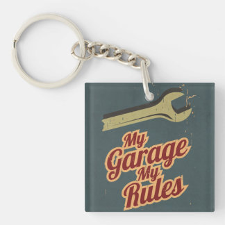 My Garage My Rules Single-Sided Square Acrylic Keychain