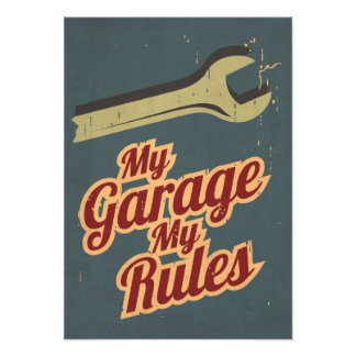 My Garage My Rules Photo Print