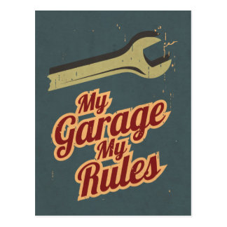 My Garage My Rules Postcard