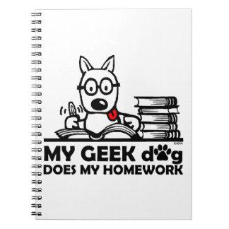 My geek dog does my homework notebooks