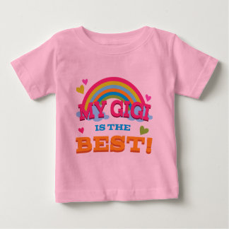 My Gigi Is the Best Baby T-Shirt