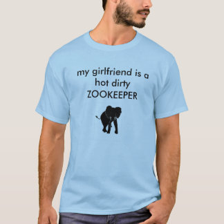 My Girlfriend is a zookeeper T-Shirt