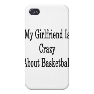 My Girlfriend Is Crazy About Basketball iPhone 4/4S Covers