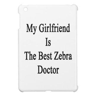 My Girlfriend Is The Best Zebra Doctor iPad Mini Case