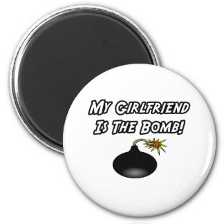 My Girlfriend Is The Bomb 6 Cm Round Magnet