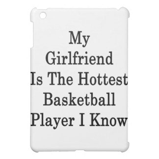 My Girlfriend Is The Hottest Basketball Player I K Case For The iPad Mini