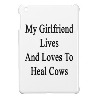 My Girlfriend Lives And Loves To Heal Cows iPad Mini Cover