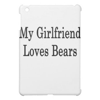 My Girlfriend Loves Bears Cover For The iPad Mini