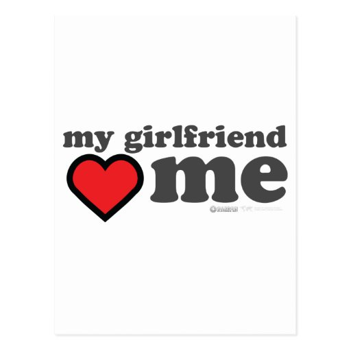 My Girlfriend Loves Me Valentines Day Heart 14th Postcard
