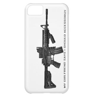 My Girlfriend Says I Should Accessorize AR15 iPhone 5C Case