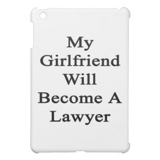 My Girlfriend Will Become A Lawyer iPad Mini Cover