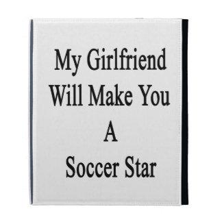 My Girlfriend Will Make You A Soccer Star iPad Folio Covers