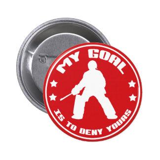 My Goal, Field Hockey Goalie Pin