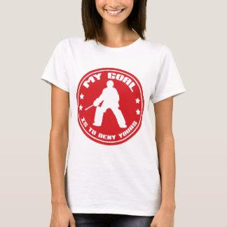 My Goal, Field Hockey Goalie T-Shirt