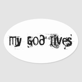 My God Lives. Oval Sticker