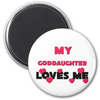 My Goddaughter Loves Me 6 Cm Round Magnet