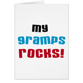 My Gramps Rocks T-shirts and Gifts Greeting Cards