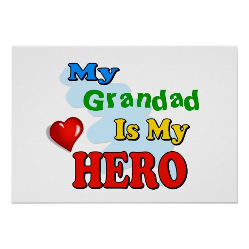 My Grandad Is My Hero – Insert your own name Print