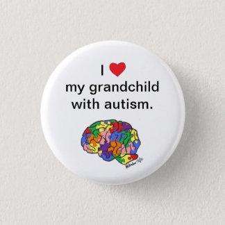 """My grandchild with autism"" button"