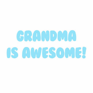 My Grandma is Awesome in Blue Photo Sculpture Decoration