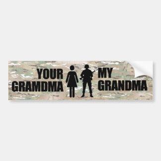 My Grandma is in the military Car Bumper Sticker