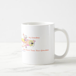My Grandma Looks Newer Than Your Grandma! Mug