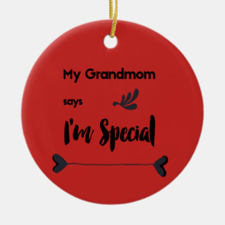 My Grandmom Says I'm Special Christmas Ornament