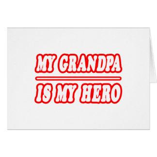 My Grandpa Is My Hero Card