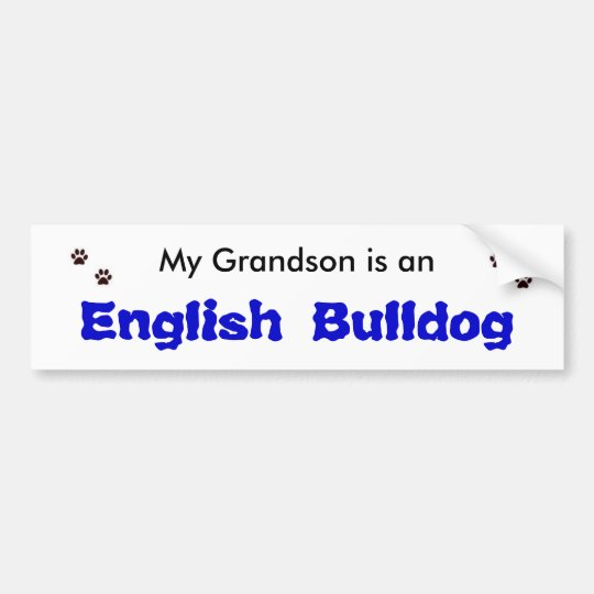 My Grandson is an English Bulldog Bumper Sticker