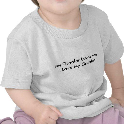 My Granfer Loves meI Love My Granfer T Shirt