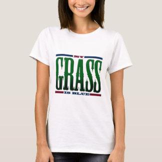 """""""My Grass Is Blue"""" T-Shirt"""
