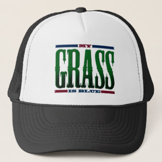 """My Grass Is Blue"" Trucker Hat"