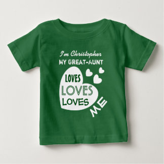 My GREAT AUNT Loves Me with Hearts Custom Text V6 Baby T-Shirt