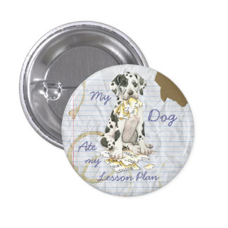 My Great Dane Ate My Lesson Plan 3 Cm Round Badge