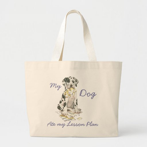 My Great Dane Ate My Lesson Plan Tote Bag