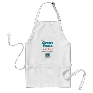 My Great Dane is All That! Adult Apron