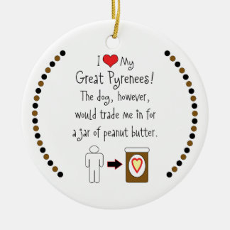 My Great Pyrenees Loves Peanut Butter Christmas Ornament